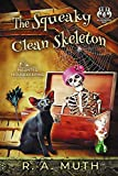 The Squeaky Clean Skeleton (Haunted Housekeeping Book 1) - Kindle edition by Muth, R. A.. Mystery, Thriller & Suspense Kindle eBooks @ Amazon.com.