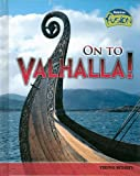 On to Valhalla!, Tristan Boyer Binns, 1410928934