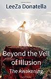 Beyond the Veil of Illusion, LeeZa Donatella, 0991100700