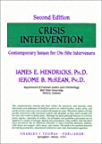Crisis Intervention: Contemporary Issues for On-Site Interveners