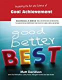 Mastering the Art and Science of Goal Achievement, Matthew Davidson and Vladimir Khmelkov, 194077005X