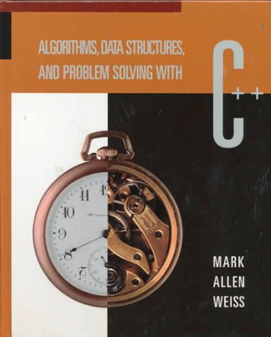 Algorithms, Data Structures, and Problem Solving With C++ by Brand: Addison-Wesley