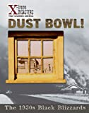 Dust Bowl!, Richard H. Levey, 1597160075