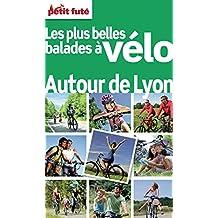 Balades à vélo autour de Lyon 2012 Petit Futé (THEMATIQUES)