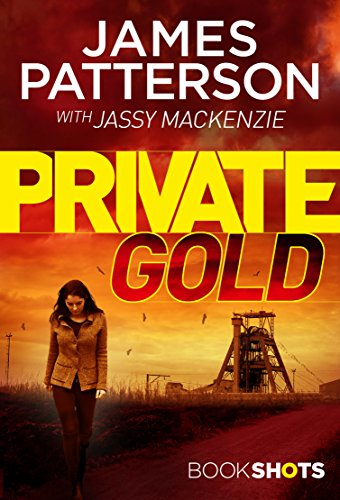 Private Gold: BookShots (A Private Thriller)