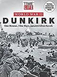 TIME-LIFE World War II: Dunkirk: One Rescue. Nine Days. 340,000 Lives Saved.