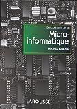 Dictionnaire de la micro-informatique : Notions essentielles
