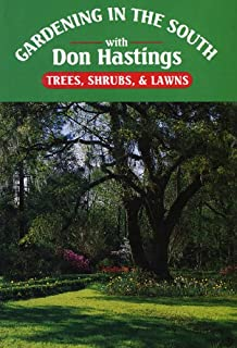 Gardening In The South: Trees, Shrubs, U0026 Lawns (Gardening In The South
