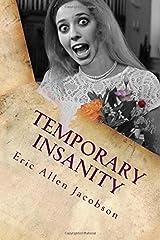Temporary Insanity Paperback