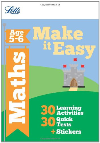 Maths Age 5-6 (Letts Make It Easy Complete Editions) Paul Broadbent