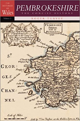 Pembrokeshire: The Concise History (The Histories of Wales series)