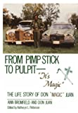 From Pimp Stick to Pulpit-- It's Magic, Ann Bromfield and Don Juan, 053310873X