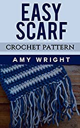 Easy Scarf: Crochet Pattern (English Edition)