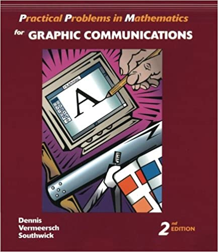 Practical Problems in Mathematics for Graphic Communications ...