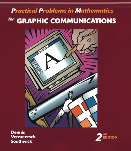Practical Problems in Mathematics for Graphic Communications (Practical Problems In Mathematics Series)