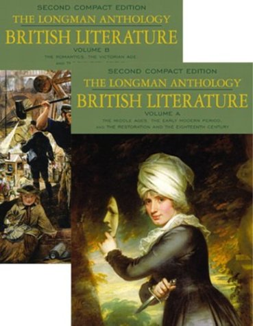 The Longman Anthology of British Literature, Compact Edition, Volumes A & B: The Middle Ages to the 20th Century (2n