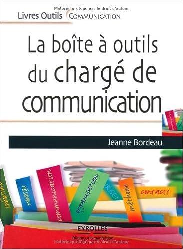 La boîte à outils du chargé de communication
