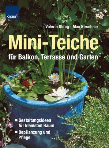Miniteiche für Balkon, Terrasse und Garten