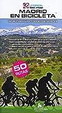 Madrid en bicicleta: 50 rutas para todos los niveles: 15 (Bici:map)