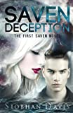 Saven Deception (The Saven Series) (Volume 1)