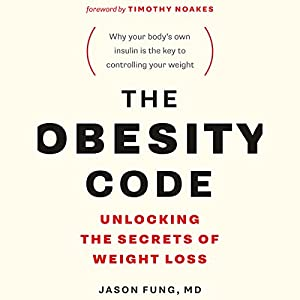 The Obesity Code Hörbuch