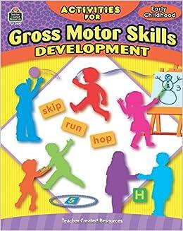 development of gross motor skills in early childhood