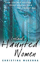 Ireland's Haunted Women