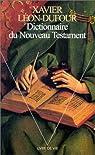 Dictionnaire du Nouveau Testament par Léon-Dufour