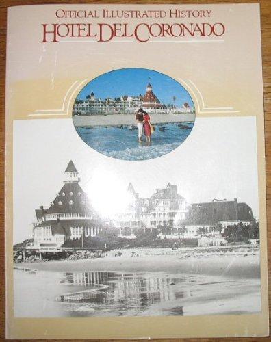 Official Illustrated History Hotel Del Coronado