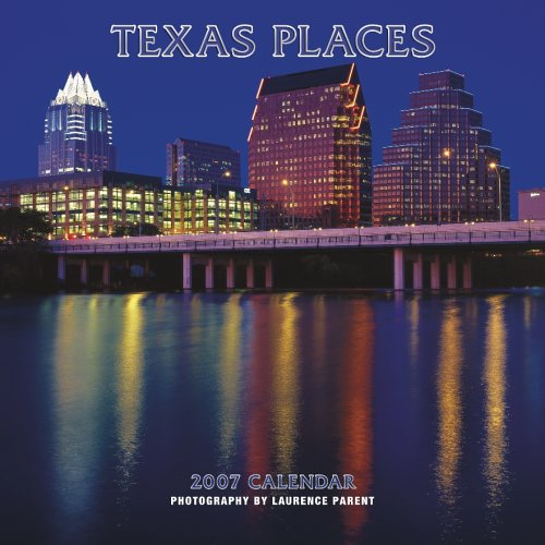 Texas Places 2007 Calendar