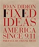 Fixed Ideas, Joan Didion, 1590170733
