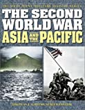 The Second World War: Asia and the Pacific (The West Point Military History Series)