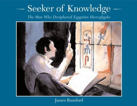 Library Book: Seeker of Knowledge: The Man Who Deciphered Egyptian (Rise and Shine)