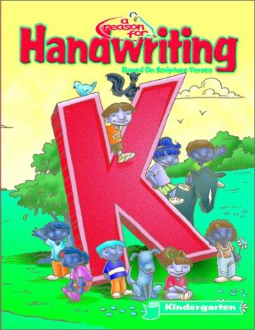 A Reason for Handwriting: Level K: Manuscript Student Workbook