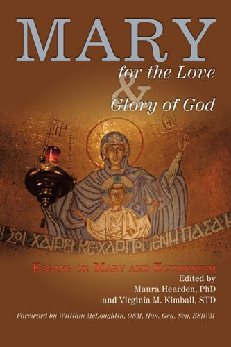 Mary for the Love and Glory of God