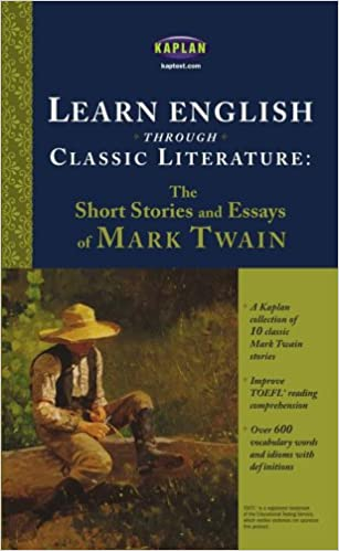 learn english through classic literature the short stories and learn english through classic literature the short stories and essays of mark twain mark twain 9780743280556 com books