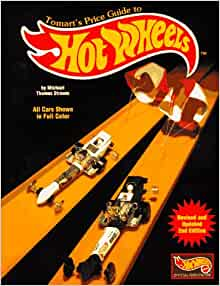 Tomart/'s Hot Wheels Price Guide 6th Edition Volume 1