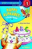 Happy Alphabet!, Anna Jane Hays, 0375912304