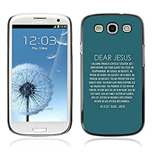 Planetar® ( Bible Verse-DEAR JESUS ) Samsung Galaxy S3 / i9300 / i747 Fundas Cover Cubre Hard Case Cover