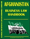 Afganistan Business Law Handbook, Global Investment and Business Center, Inc. Staff, 0739719009