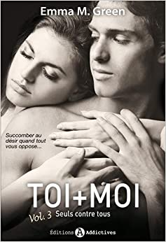 Toi + Moi Seuls Contre Tous T3