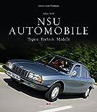 NSU-Automobile: Typen – Technik – Modelle (Edition Audi Tradition)