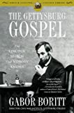 The Gettysburg Gospel: The Lincoln Speech That Nobody Knows by Gabor Boritt front cover