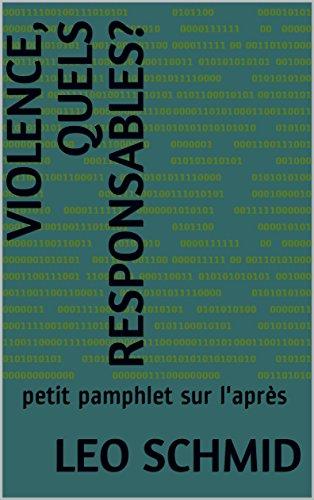 Violence, quels responsables?: petit pamphlet sur l'après (French - Spirit Perverse