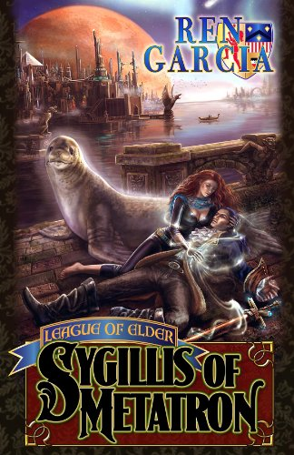 Sygillis of Metatron (League of Elder Book 1)