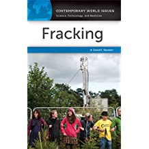 Fracking: A Reference Handbook: A Reference Handbook (Contemporary World Issues)