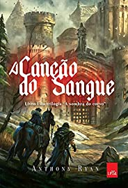 A canção do sangue: A sombra do corvo