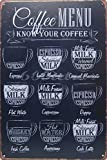 "Coffee Menu Know Your Coffee, Metal Tin Sign, Wall Decorative Sign, Size 8"" X 12"""
