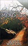 Misty Meadows, Joyce Winters, 1587219336