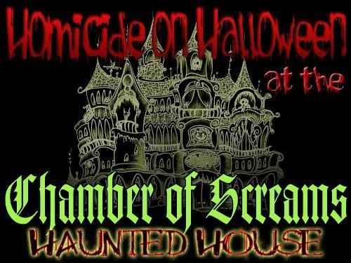 Halloween Murder Mystery Party -Homicide on Halloween at the Chamber of (Halloween Dinner Menus For Adults)
